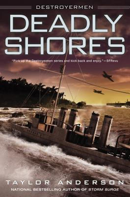 Book Review: Deadly Shores by Taylor Anderson