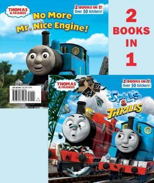 Spills & Thrills & No More Mr. Nice Engine: 2 Books in 1