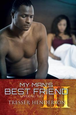My Man's Best Friend III: Severing Ties