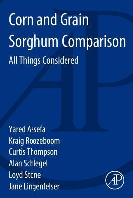 Corn and Grain Sorghum Comparison: All Things Considered