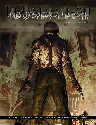 The Unspeakable Oath - Issue 20