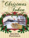 The Christmas Token (Hardman Holidays, #2)