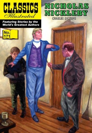 Nicholas Nickleby (with panel zoom) - Classics Illustrated