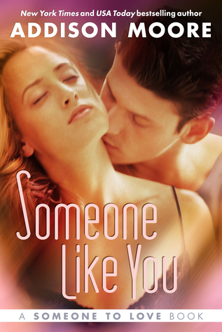 Someone like You (Someone to Love, #2)