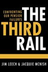 The Third Rail: Confronting Our Pension Failures