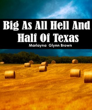 Big As All Hell And Half Of Texas