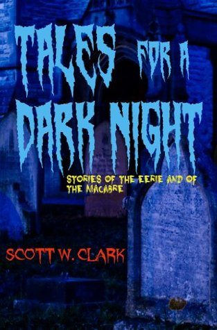 Tales for a Dark Night, Book 2--a DRM free anthology of horror