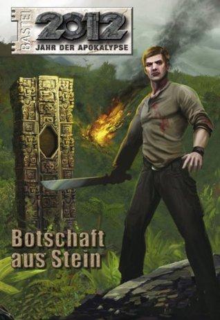 2012 - Folge 1: Botschaft aus Stein