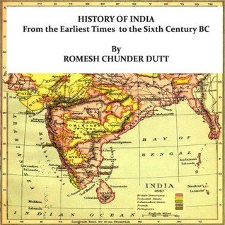 HISTORY OF INDIA From the Earliest Times to the Sixth Century BC