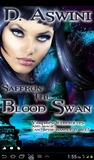 Saffron - The Blood Swan by D. Aswini