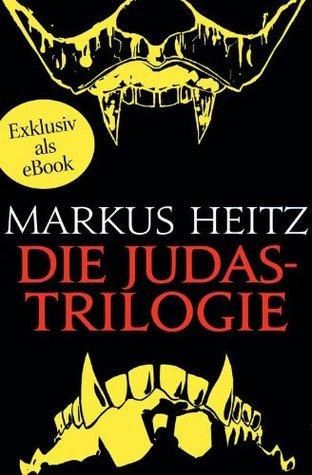 Die Judastrilogie (Kinder des Judas, #1-3)