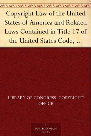 Copyright Law of the United States of America and Related Laws Contained in Title 17 of the United States Code, Circular 92