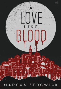 Image result for a love like blood marcus sedgwick