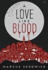 A Love Like Blood