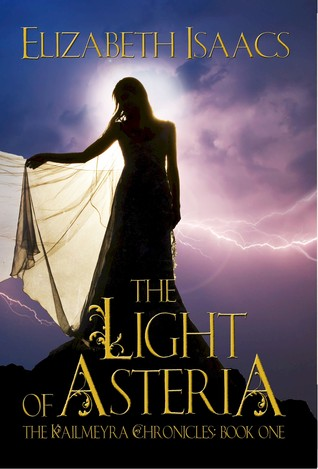 The Light of Asteria by Elizabeth Isaacs