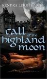 Call of the Highland Moon (The MacInnes Werewolves #1)