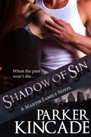Shadow of Sin (The Martin Family, Book 2)