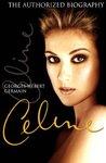 Céline: The Authorized Biography