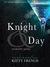 Knight & Day (Knight, #3)