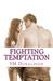 Fighting Temptation (Temptations, #3)