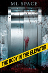 The Body In The Elevator