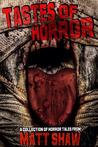 Tastes of Horror by Matt Shaw