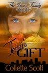 Terri's Gift (The Evans Family, Book)