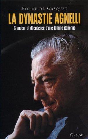 La Dynastie Agnelli (Documents Français)