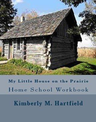My Little House on the Prairie Home School Workbook