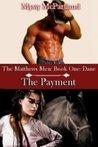 The Payment (The Matthews Men, #1)