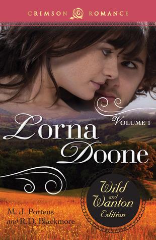 Lorna Doone: The Wild and Wanton Edition, Volume 1