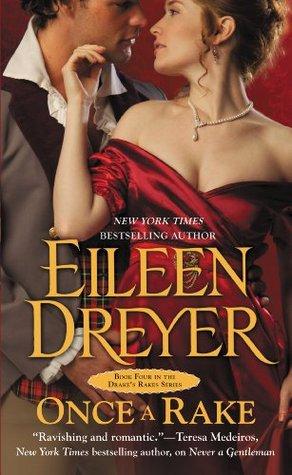 Once a Rake by Eileen Dreyer