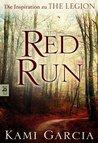 Red Run by Kami Garcia