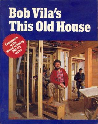 Bob Vila's This Old House