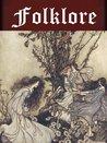 Folklore of Europe Anthology (12 books) (Illustrated)