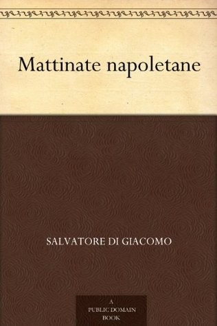 Mattinate napoletane (Italian Edition)