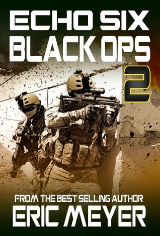 Assault on Iran (Echo Six: Black Ops #2)