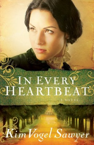 In Every Heartbeat (My Heart Remembers Book #2)