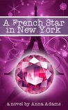 A French Star in New York (The French Girl #2)