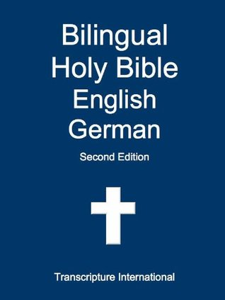 Bilingual Holy Bible English German