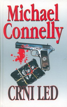 Crni led (Harry Bosch #2)