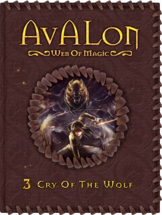 Cry of the Wolf (Avalon: Web of Magic, #3)