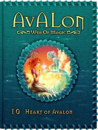 Heart of Avalon (Avalon: Web of Magic #10)