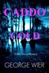 Caddo Cold (Bill Travis Mysteries #7)
