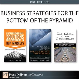 Business Strategies for the Bottom of the Pyramid