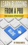 Learn Blogging From a Pro