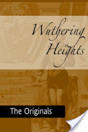 Wuthering Heights: The Originals
