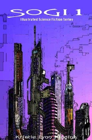 SOGI1- Illustrated Science Fiction Action Adventure Mystery (SOGI Series)