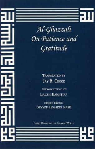 On Patience and Gratitude (Great Books of the Islamic World)