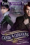 Cards & Caravans (The Gaslight Chronicles)